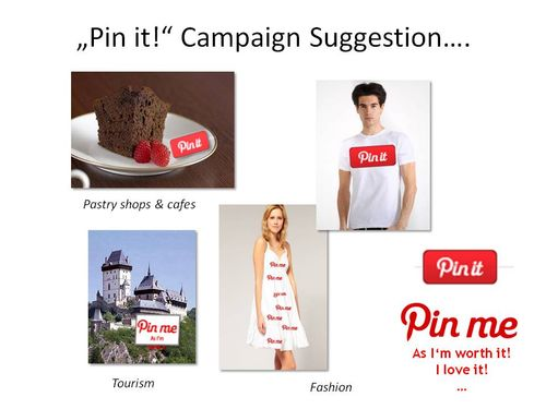 Pin it! campaign suggestion for pastry shops & cafes, tourism, fashion...